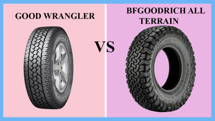 Goodyear Wrangler vs BFGoodrich All Terrain
