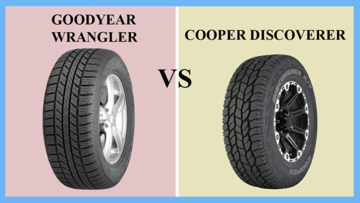Goodyear Wrangler vs Cooper Discoverer