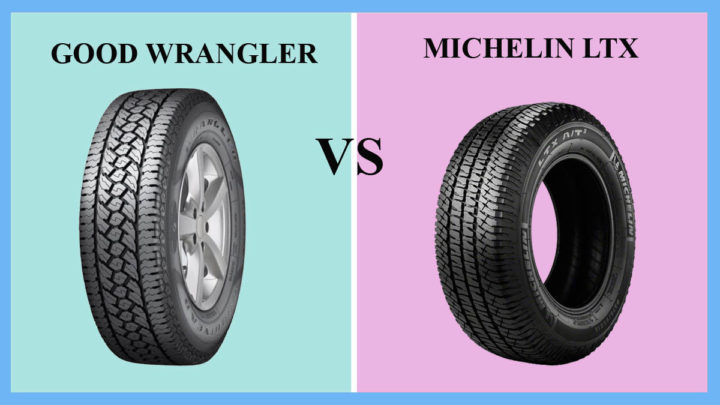 Goodyear Wrangler vs Michelin LTX
