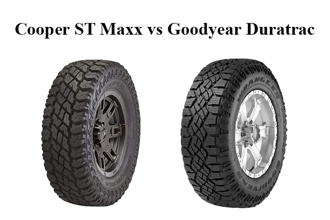 Cooper ST Maxx vs Goodyear Duratrac