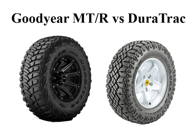 Goodyear MT/R vs DuraTrac