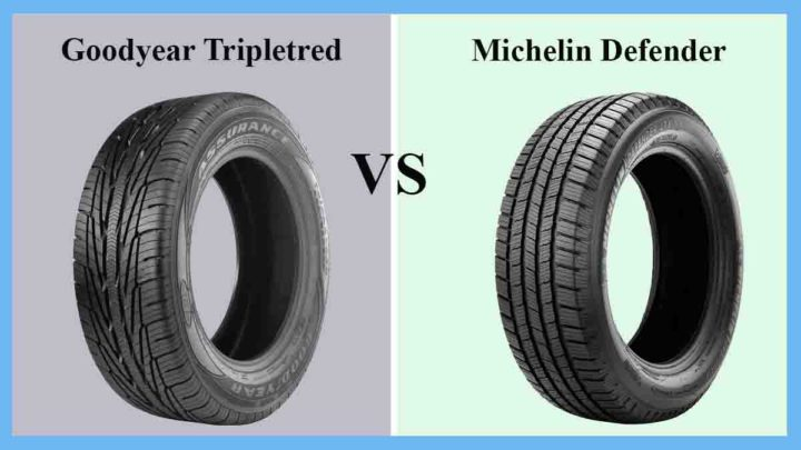 Goodyear Tripletred vs Michelin Defender