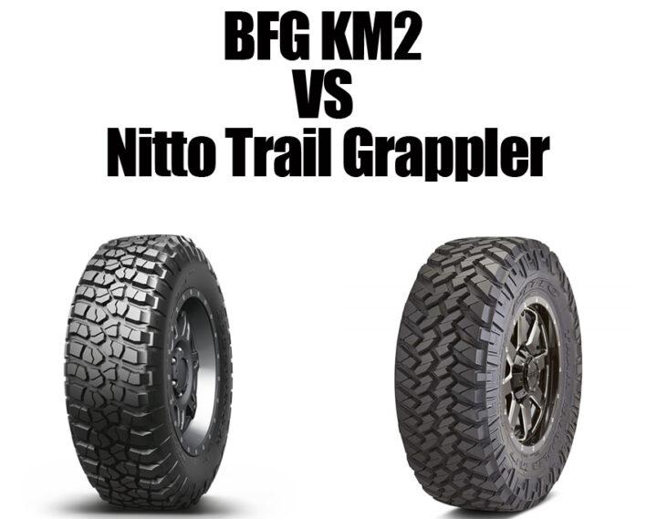 BFG KM2 vs Nitto Trail Grappler